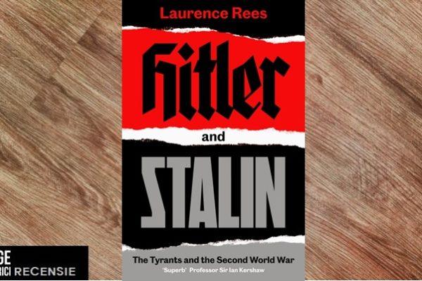 Recensie | Laurence Rees – Hitler & Stalin