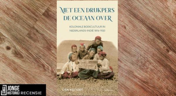 Recensie | Lisa Kuitert – Met een drukpers de oceaan over