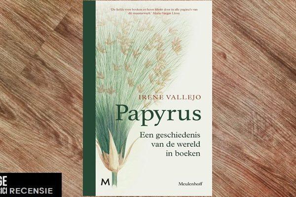 Recensie | Irene Vallejo – Papyrus