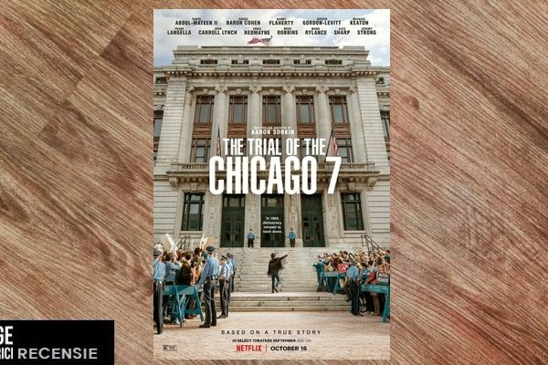 Filmrecensie | The Trial of the Chicago 7