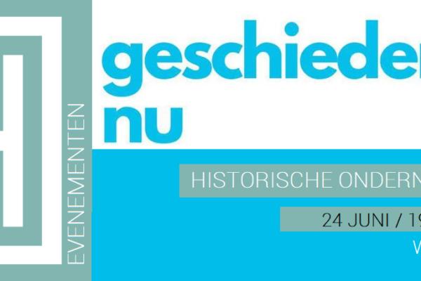 Geschiedenis NU | Historische onderneming (webinar 24 juni)