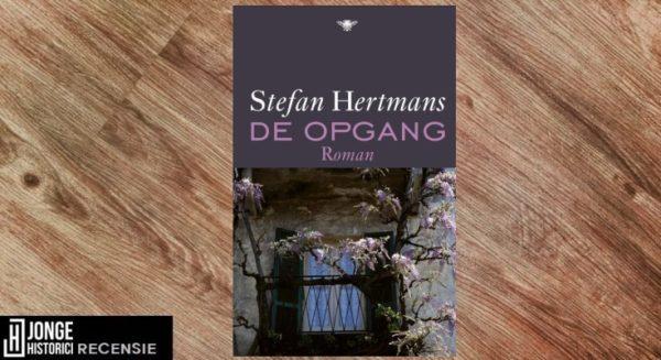 Recensie | Stefan Hertmans – De opgang